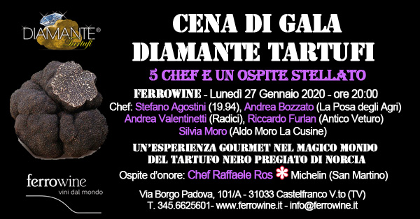 Cena di Gala DIAMANTE TARTUFI ON TOUR 2019/2020 - Ferrowine (Castelfranco Veneto TV)